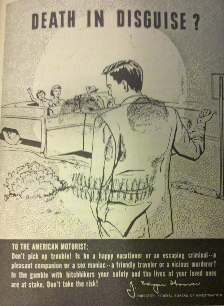 "J. Edgar Hoover and the FBI warned motorists against picking up hitchhikers in this anti-hitchhiking poster. ""Is he a pleasant companion or a sex maniac?"""